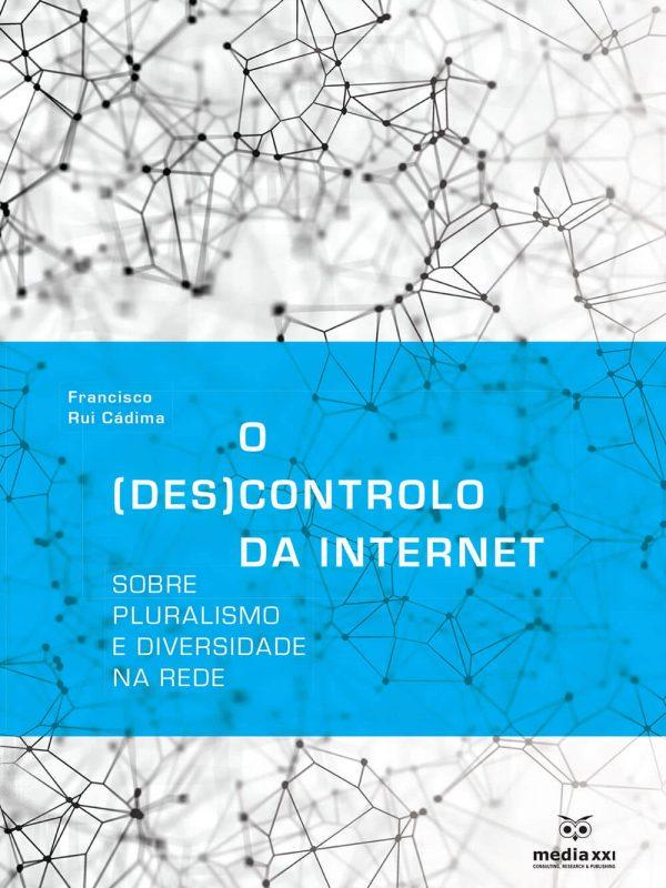 Coordination icnova o descontrolo da internet sobre pluralismo e diversidade na rede novo livro de francisco rui cdima fandeluxe Choice Image